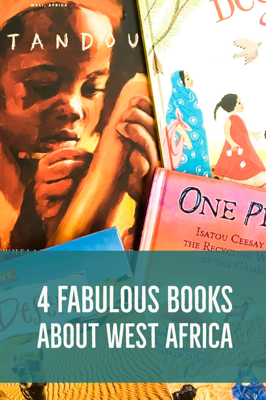 4 Fabulous Books About West Africa. (From a neat Around the World Unit Study.) Calm Cradle Photo & Design